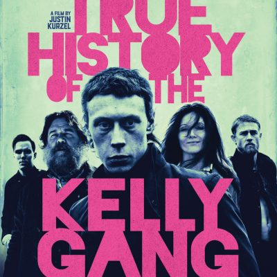 True History of the Kelly Gang - Screenplay by Award Winning Writer Shaun Grant